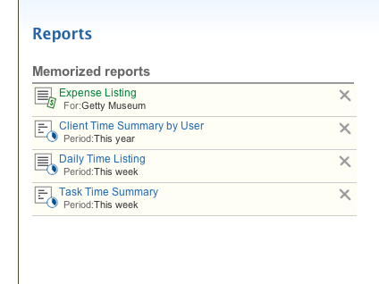 Access memorized and recently viewed reports.